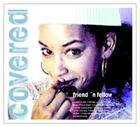 Cover: Friend 'n Fellow - Covered